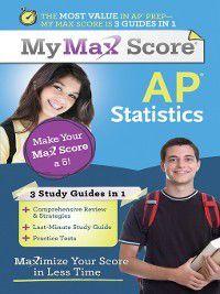 My Max Score: My Max Score AP Statistics, Anne Collins, Ph.d., Amanda Ross
