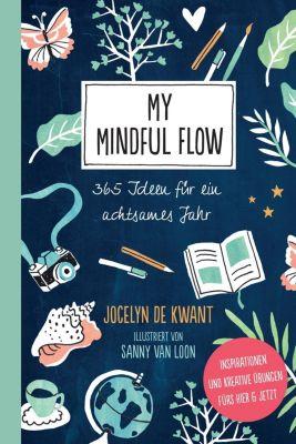 My Mindful Flow, Jocelyn de Kwant