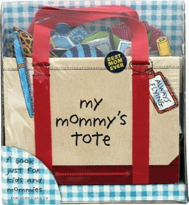 My Mommy's Tote, P. H. Hanson