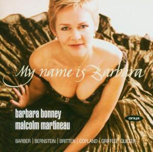 My Name Is Barbara, Barbara Bonney, Malcolm Martineau