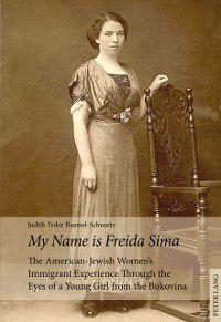 My Name is Freida Sima, Judith Tydor Baumel-Schwartz