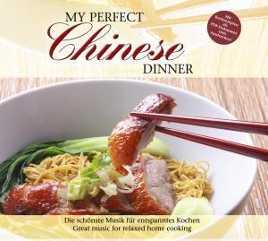 My Perfect Dinner: Chinese, Diverse Interpreten