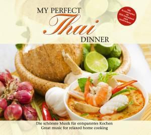 My Perfect Dinner: Thai, Diverse Interpreten