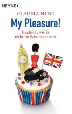 My Pleasure! - Claudia Hunt |
