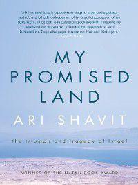 My Promised Land, Ari Shavit