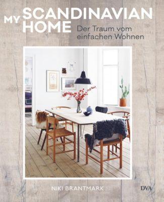 My Scandinavian Home - Niki Brantmark |