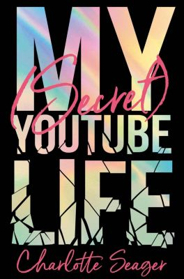 My [Secret] YouTube Life, Charlotte Seager