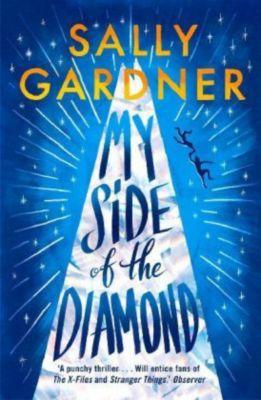 My Side of the Diamond, Sally Gardner