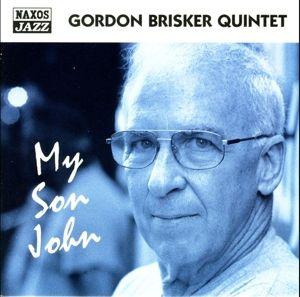My Son John, Gordon Brisker Quintet