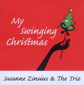 My Swinging Christmas, Susanne & The Trio Zinsius