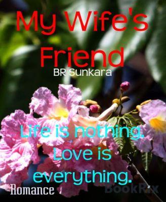 My Wife's Friend, BR Sunkara