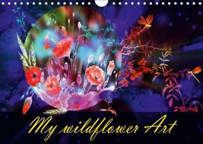 My wildflower Art (Wall Calendar 2019 DIN A4 Landscape), Dusanka Djeric