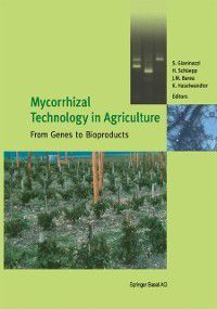 Mycorrhizal Technology in Agriculture
