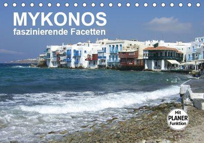 MYKONOS - faszinierende Facetten (Tischkalender 2019 DIN A5 quer), Renate Bleicher