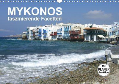 MYKONOS - faszinierende Facetten (Wandkalender 2019 DIN A3 quer), Renate Bleicher