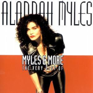Myles & More-The Very Best Of, Alannah Myles
