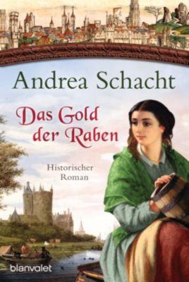 Myntha, die Fährmannstochter: Das Gold der Raben, Andrea Schacht