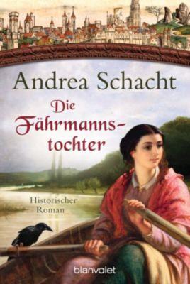 Myntha, die Fährmannstochter: Die Fährmannstochter, Andrea Schacht
