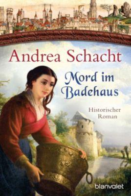 Myntha, die Fährmannstochter: Mord im Badehaus, Andrea Schacht