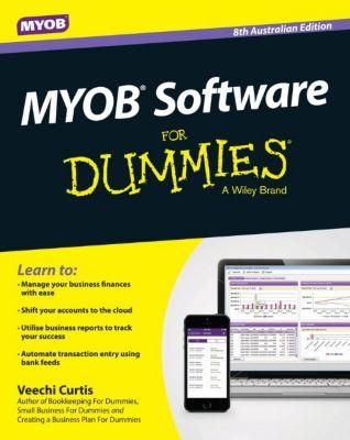 MYOB Software for Dummies - Australia, 8th Australian Edition, Veechi Curtis