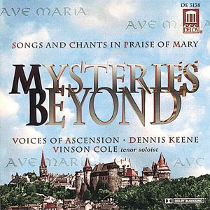 Mysteries Beyond, Dennis Keene, Voices Of Ascension