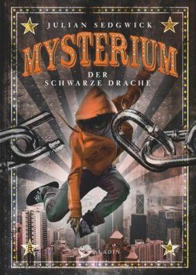 Mysterium Band 1: Der schwarze Drache, Julian Sedgwick
