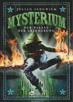 Mysterium Band 2: Der Palast der Erinnerung, Julian Sedgwick