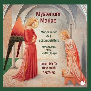 Mysterium Mariae-Marienlieder Des Spätmittelalters, Ensemble Für Frühe Musik Augsburg