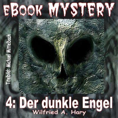 Mystery 004: Der dunkle Engel, W. A. Hary