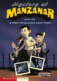 Mystery at Manzanar, Eric Fein