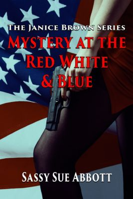 Mystery at the Red White & Blue, Sassy Sue Abbott