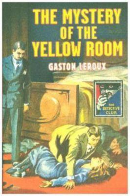 Mystery of the Yellow Room, Gaston Leroux