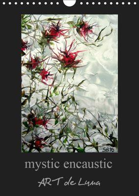 mystic encaustic ART de Luna (Wall Calendar 2019 DIN A4 Portrait), Stina de Luna