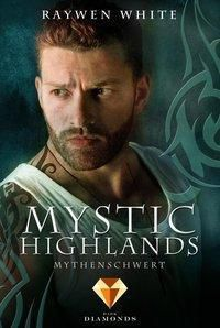 Mystic Highlands - Mythenschwert - Raywen White |