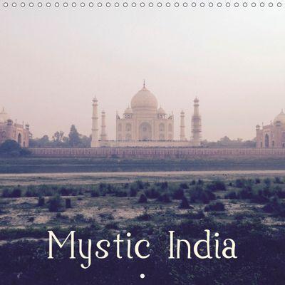 Mystic India (Wall Calendar 2019 300 × 300 mm Square), SARA SWATI