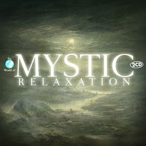 Mystic Relaxation, Relaxation & Chill