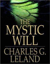 Mystic Will, Charles Godfrey Leland