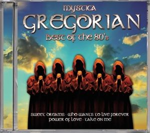 Mystica Gregorian-Best Of The 80'S, Mystica