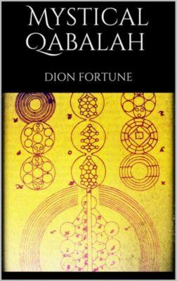 Mystical Qabalah, Dion Fortune