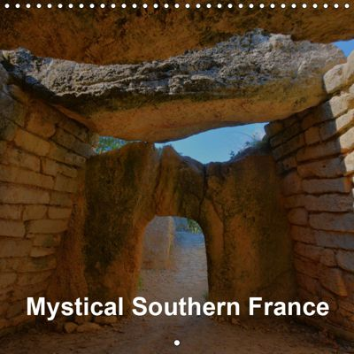 Mystical Southern France (Wall Calendar 2019 300 × 300 mm Square), Thomas Bartruff