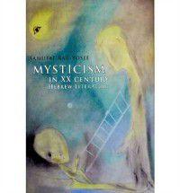 Mysticism in Twentieth-Century Hebrew Literature, Hamutal Bar-Yosef