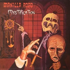 Mystification, Manilla Road