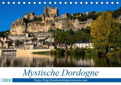Mystische Dordogne (Tischkalender 2019 DIN A5 quer), Tanja Voigt