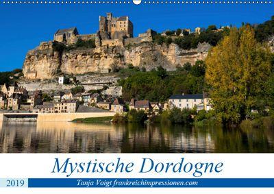 Mystische Dordogne (Wandkalender 2019 DIN A2 quer), Tanja Voigt