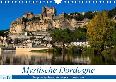 Mystische Dordogne (Wandkalender 2019 DIN A4 quer), Tanja Voigt