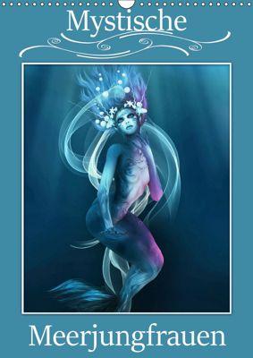 Mystische Meerjungfrauen (Wandkalender 2019 DIN A3 hoch), Illu Pic A.T.Art