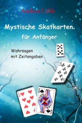 Mystische Skatkarten für Anfänger, Andrea Celik