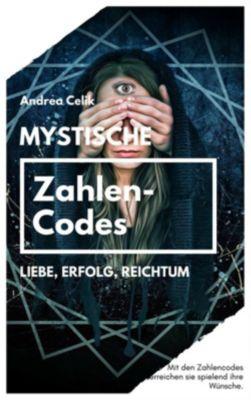 Mystische Zahlencodes, Andrea Celik