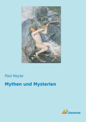 Mythen und Mysterien - Paul Heyse pdf epub