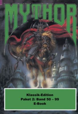 Mythor-Paket: Mythor-Paket 2, Hubert Haensel, Horst Hoffmann, Ernst Vlcek, Hugh Walker, Hans Kneifel, Peter Terrid, W. K. Giesa, Paul Wolf